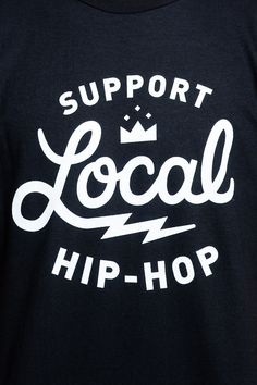 razcal:  Local doesn't mean you make good music, so I'm going to switch it up and say support good music where ever it may be, WORLDWIDE, NO...