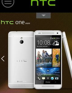 Htc one mini! http://www.htc.com/gr/smartphones/htc-one-mini/