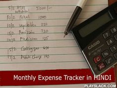 Hindi Monthly Expense Tracker  Android App - playslack.com , Track your monthly expenses with this simple application, in HINDI हिंदी It is written with Indian user in mind. It is ideal for someone who withdraws money from bankATM and keeps spending, and wants to track where the money is goingWhether it is Monthly Expenses like Rent, Cable, Tuition's, Electricity OR AnytimeExpenses like Buying Vegetables, Provisions, charging mobile prepaid cards, Buying books, Expense Tracker can track…
