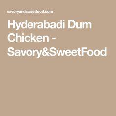 Hyderabadi Dum Chicken - Savory&SweetFood