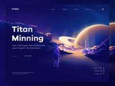 Titan Mining Concept designed by Walid Beno. Connect with them on Dribbble; the global community for designers and creative professionals. Homepage Design, Ui Ux Design, Graphic Design, Logo Design, Galaxy Projects, Saturns Moons, By Walid, Identity, Branding