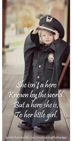 Police Families ♥. I may need this photo with the little man in the hubbies uniform.
