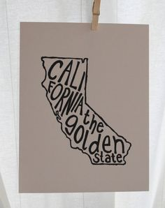 California The Golden State Place I Love Print by Mandipidy, via Etsy. State Mottos, California Dreamin', Sweet Words, Where The Heart Is, Golden State, My Dream Home, Print Patterns, Best Gifts, Favorite Things