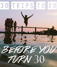 30 trips to do before you turn 30. See our top picks for where to travel during your twenties!
