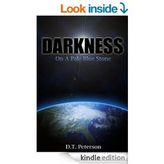 Amazon.com: Darkness on a Pale Blue Stone eBook: D.T. Peterson: Kindle Store 256 pages