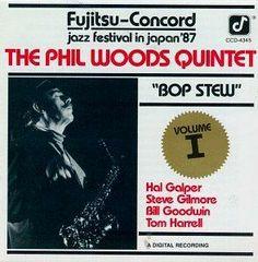 Artist: Phil Woods Quintet; Album: Bop Stew