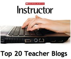 Scholastic Instructor named Top 20 Teacher Blogs to follow.  Is your favorite on the list?