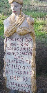 Iron Foot Eva..Amazing! The info that someone took the time to carve on this lady's tombstone~