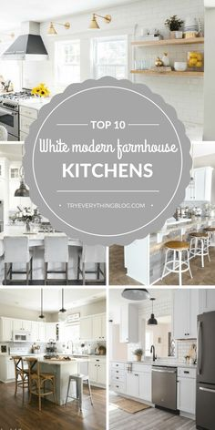 Top 10 White Modern Farmhouse Kitchens and Our Plans 62fa80d36148