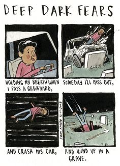 Whistle past the graveyard. An anonymous fear submitted to Deep Dark Fears - thanks! Looking for a gift for the holidays? You can pick up signed & personalized copies of my Deep Dark Fears books at my. Fran Krause, Funny Gags, It's Funny, Funny Memes, Fear Book, Deep Dark Fears, Deep Art, Nothing To Fear, Comic Artist