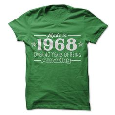 Grab one of these stylish Amazing T Shirts http://www.sunfrogshirts.com/Made-in-1968-nm4w.html?6199