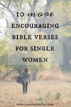 10 more encouraging Bible verses for single women #single #singleness #caravansonnet #rebeccavandemark #thesinglejourney