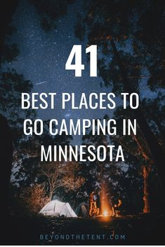 41 Of The Best Places To Go Camping In Minnesota. Beyond The Tent has the biggest list of the BEST campground locations in MN! From the Boundary Waters Canoe Area all the way into Southern Minnesota. Grab your camping gear it's time to go CAMPING! Winter Camping, Family Camping, Tent Camping, Camping Gear, Rv Tent, Tents, Hiking Gear, Camping Places, Camping Survival