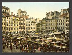 Old part of town, Warsaw, Poland. 1900.  Source: U.S. Library of Congress.