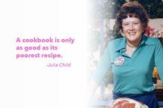 Julia Child's Advice on Writing a Cookbook #juliachild #quotes