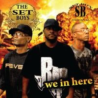 We In Here by The Set Boys on SoundCloud