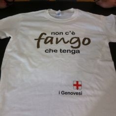 Genova-  Tshirt they sold to help raise money after the flooding