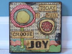 today I will choose joy..joy starts with humility while recognizing and thanking God for even the smallest of blessings