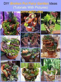DIY Broken Clay Pot Fairy Garden Ideas (Tutorials with Pictures) --> http://www.diyhowto.org/diy-broken-pot-fairy-garden-ideas/  #Gardening, #Art