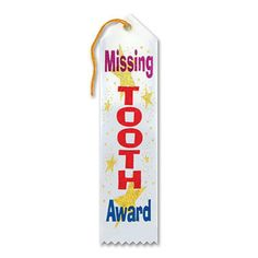 """Pack of 6 White Missing Tooth Award"""" School Award Ribbon Bookmarks 8"""""""