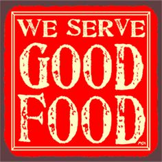 We Serve Good Food Red Vintage Metal Art Restaurant Service Retro Tin Sign Vintage Tin Signs, Vintage Tins, Vintage Metal, Vintage Food, Custom Street Signs, Custom Metal Signs, Art Restaurant, Restaurant Service, Retro Recipes