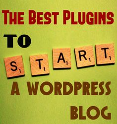 The Best Plugins to Start a Wordpress Blog #blog #bloggingtips #wordpress