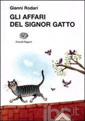 Gli affari del signor Gatto - Gianni Rodari - Einaudi