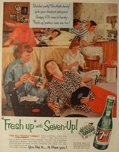 "1954 Seven Up original vintage advertisement. The family drink of choice at the dandy slumber party.""Fresh Up"" parties sure are commercial ads"