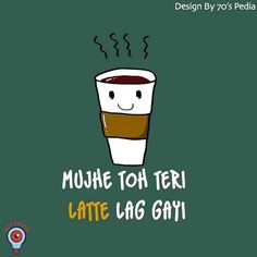 Tea Lover Quotes, Chai Quotes, Funky Quotes, Dope Quotes, One Line Quotes, Desi Humor, Funny Attitude Quotes, Life Quotes Pictures, Funny Statuses