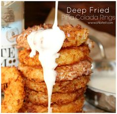 ~Deep Fried Pina Colada Rings!