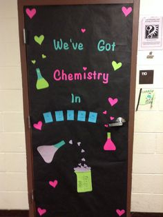 "February door decoration. ""We've got Chemistry in Science"" Love Potion #9 in the beaker. :)"