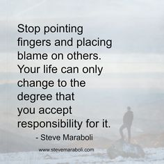 79 Inspiring Blaming Others Images In 2019 Quote Life Great