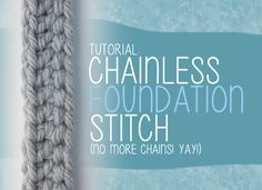 Chainless Foundation Crochet Stitch Tutorial - (littlemonkeyscrochet) Crochet Chain, Crochet Motifs, Crochet Stitches Patterns, Knitting Stitches, Knit Or Crochet, Crochet Crafts, Crochet Hooks, Start Knitting, Crochet Instructions