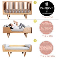 Bunny & Clyde Harrison 3-in-1 bed. It starts out as a cot and can convert into a toddler bed and thereafter a day bed with the addition of the conversion kit