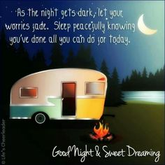 As the night gets dark, let your worries fade. Sleep peacefully knowing you've done all you can do for today.