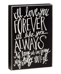 Another great find on #zulily! 'Love You Forever' Box Sign by Collins #zulilyfinds