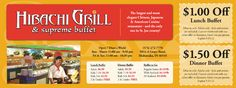 Hibachi Grill and Supreme Buffet    $1.50 OFF Any Dinner Buffet | $1.00 OFF Any Lunch Buffet