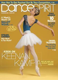 "Our star @KeenanKampa on the cover of @DanceSpiritMagazine. ""Why we love the Russian trained phenom so much"""