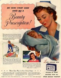 Vintage Nurse holding a newborn baby in an ad for Ivory Soap, ca. 1930s.