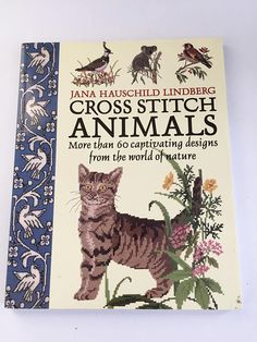 BOOK - Cross Stitch Animals by Jana Hauschild Lindberg - Cross Stitch Designs, Cross Stitch Patterns, Decorative Borders, Cross Stitch Animals, Creative Crafts, Book Activities, Cross Stitch Embroidery, Nonfiction, Bookmarks