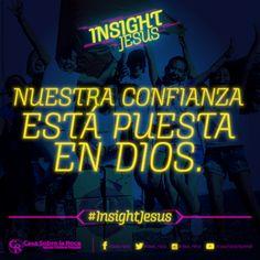 Nuestra confianza está puesta en Dios. #InsightJesus http://devocional.casaroca.org/jv/06oct