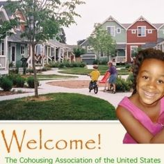 Living in a cohousing community is a little like living in a small town, the kind of town where everyone knows everyone else and is ready to drop...