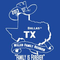 Texas Family Reunion T Shirts On Pinterest Reunions