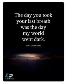 The day my world collapsed and I couldn't breathe 💕 – Nicewords Miss You Daddy, Miss You Mom, Its Okay Quotes, Missing You Quotes, Dad Quotes, Love Quotes, Inspirational Quotes, Family Quotes, Grieving Quotes