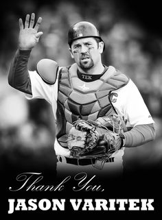 Thank You Jason Varitek for 15 amazing seasons, this season WILL NOT be the same without you!!