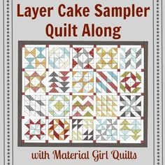 Layer Cake Sampler QAL Week 1 {Basic piecing instructions and Blocks 1 & 2}