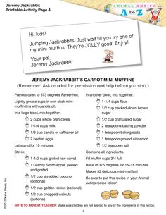 Jeremy Jackrabbit's Carrot Mini-Muffins!  One bite will have you jumping for joy.