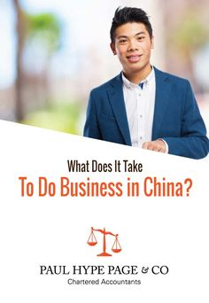 Do you have what it takes to do business in China? - Paul Hype Page & Co Chartered Accountant, What It Takes, Accounting, Take That, China, Reading, Business, Reading Books, Store