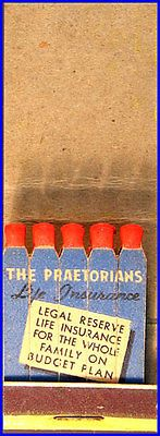 THE PRAETORIANS Life Insurance matches