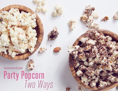 Party Popcorn Two Ways